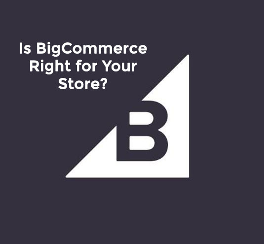 Platform Review: Is BigCommerce Right for Your Store?
